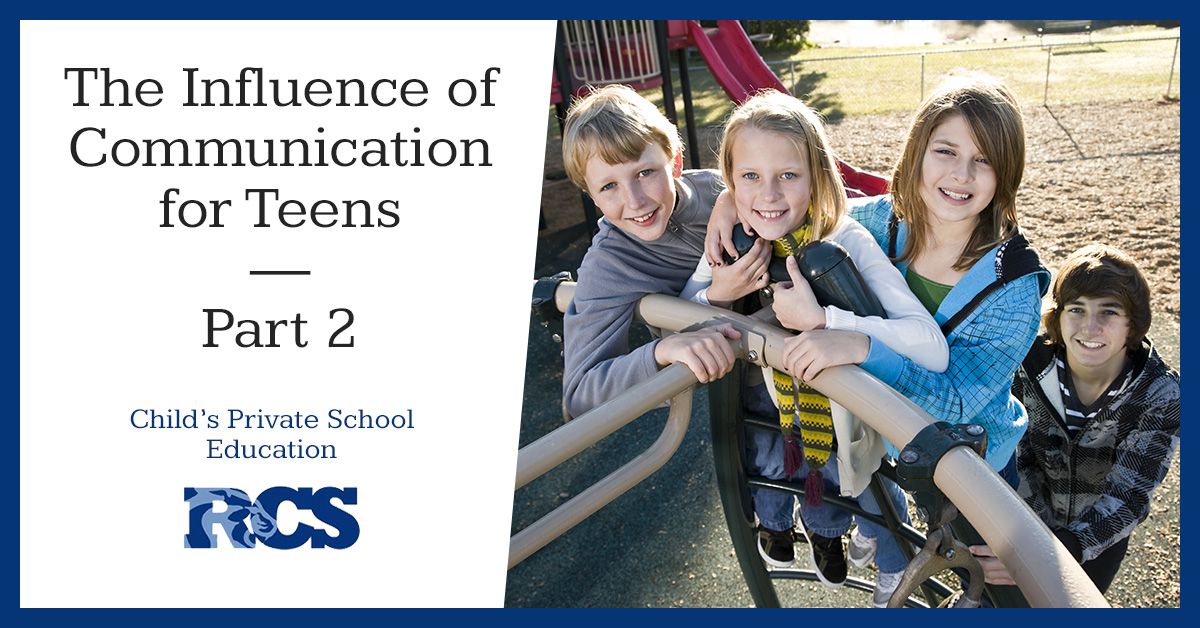 The Influence of Communication for Teens - Part 2