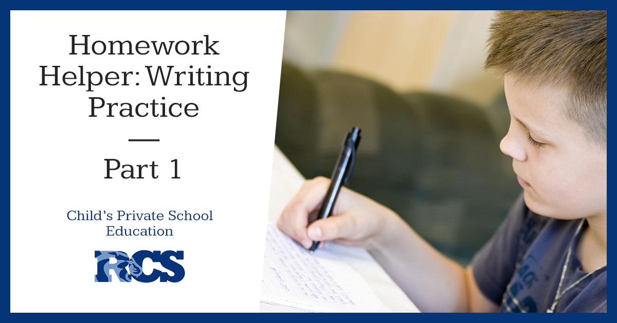 Homework Helper_ Writing Practice Part I