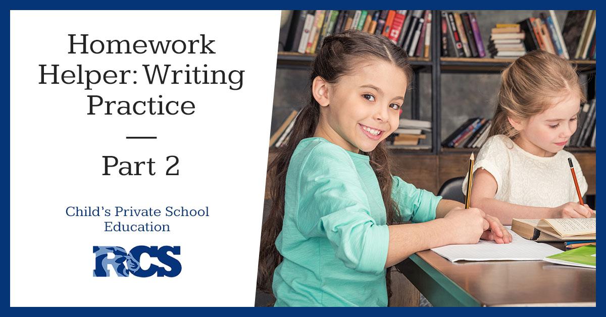 Homework Helper_ Writing Practice Part II